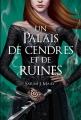 Couverture Un palais d'épines et de roses, tome 3 : Un palais de cendres et de ruines Editions France Loisirs 2019
