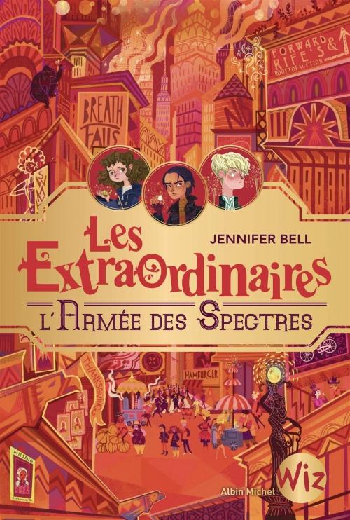 Couverture Les Extraordinaires, tome 3 : L'armée des spectres