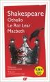 Couverture Othello, Macbeth, Le roi Lear Editions Flammarion (GF) 2016