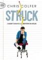Couverture Struck : Comment foudroyer sa réputation en un éclair Editions Michel Lafon (Poche) 2016