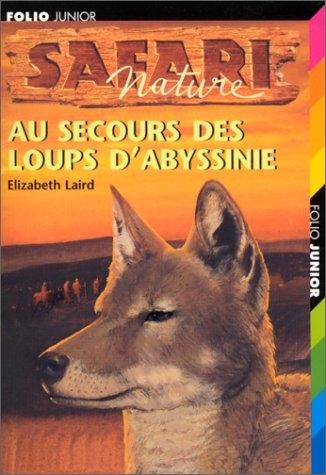 Couverture Au secours des loups d'Abyssinie