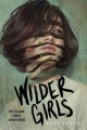 Couverture Wilder Girls Editions Delacorte Press 2019