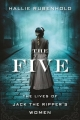 Couverture The Five: The Untold Lives of the Women Killed by Jack the Ripper Editions Houghton Mifflin Harcourt 2019