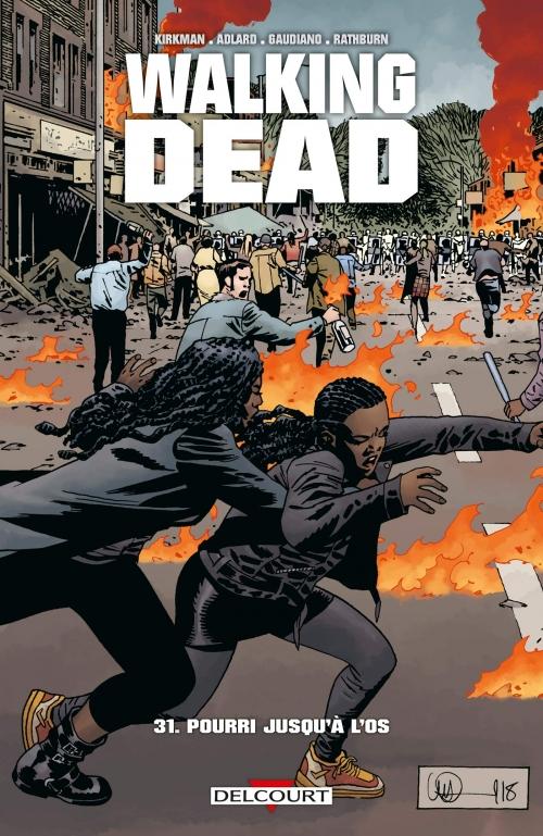 Couverture Walking Dead, tome 31 : Pourri jusqu'à l'os