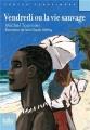 Couverture Vendredi ou la vie sauvage Editions Folio  (Junior - Textes classiques) 2014