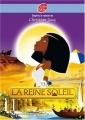 Couverture La reine soleil (jeunesse), tome 3 Editions Le Livre de Poche (Jeunesse) 2007