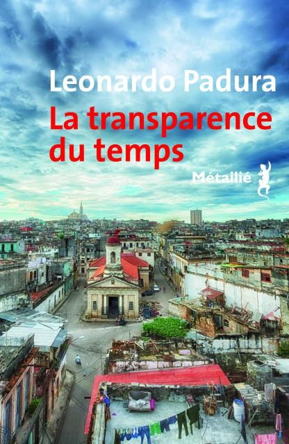 Couverture Mario Conde, tome 8 : La transparence du temps
