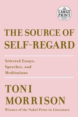 Couverture The Source of Self-Regard: Selected Essays, Speeches, and Meditations
