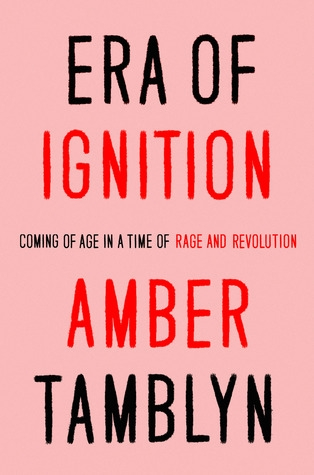 Couverture Era of Ignition: Coming of Age in a Time of Rage and Revolution