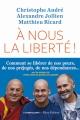 Couverture A nous la liberté ! Editions L'Iconoclaste 2019