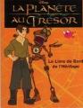 Couverture La planète au trésor : Le livre de bord de l'équipage Editions France Loisirs 2002