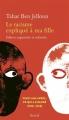 Couverture Le racisme expliqué à ma fille Editions Seuil 2018