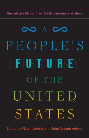 Couverture A People's Future of the United States: Speculative Fiction from 25 Extraordinary Writers