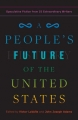 Couverture A People's Future of the United States: Speculative Fiction from 25 Extraordinary Writers Editions One World 2019