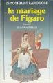 Couverture Le Mariage de Figaro Editions Larousse (Classiques) 1971