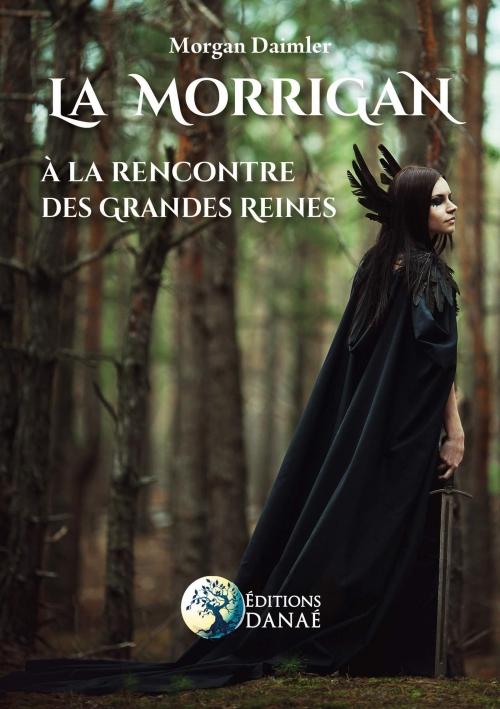 Couverture La Morrigan : A la rencontre des grandes reines