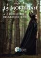 Couverture La Morrigan : A la rencontre des grandes reines Editions Alliance Magique 2019