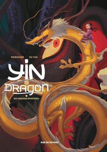 Couverture Yin et le dragon, tome 3 : Nos dragons éphémères