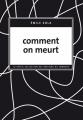 Couverture Comment on meurt Editions du Sonneur 2009