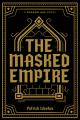 Couverture Dragon Age, tome 4 : L'Empire masqué Editions Dark Horse 2019