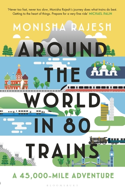 Couverture Around the World in 80 Trains: A 45,000-Mile Adventure