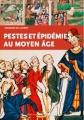 Couverture Peste et épidémie au Moyen Age Editions Ouest-France 2018