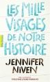 Couverture Les mille visages de notre histoire Editions Gallimard  (Pôle fiction) 2019