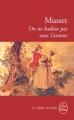 Couverture On ne badine pas avec l'amour Editions Le Livre de Poche (Le Théâtre de Poche) 1999