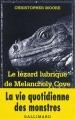 Couverture Le lézard lubrique de Melancholy Cove Editions Gallimard  (Série noire) 2004