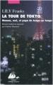 Couverture La Tour de Tokyo : Maman, moi et papa de temps en temps Editions Philippe Picquier (Japon) 2010