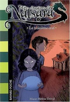 Couverture Les Dragons de Nalsara, tome 01 : Le Troisième oeuf
