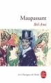 Couverture Bel-Ami Editions Le Livre de Poche (Les classiques de poche) 2008