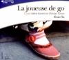 Couverture La Joueuse de go Editions Gallimard  (Ecoutez lire) 2006