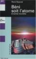 Couverture Béni soit l'atome et autres nouvelles Editions Librio (Imaginaire) 2003