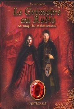 Couverture Le Grimoire au Rubis, cycle 1, intégrale : Au temps des enchantements