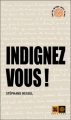Couverture Indignez-vous ! Editions Indigène (Ceux qui marchent contre le vent) 2010