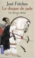 Couverture Le Disque de Jade, tome 1 : Les Chevaux célestes Editions Pocket 2004