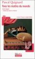 Couverture Tous les matins du monde Editions Folio  (Plus classiques) 2010