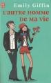 Couverture L'Autre Homme de ma vie Editions J'ai Lu 2010