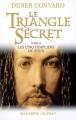 Couverture Le Triangle secret (Roman), tome 2 : Les Cinq Templiers de Jésus Editions Mazarine 2007