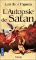 Couverture L'Autopsie de Satan Editions Pocket 2008
