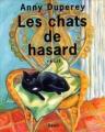 Couverture Les chats de hasard Editions Seuil 1999