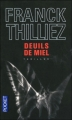 Couverture Franck Sharko, tome 2 : Deuils de miel Editions Pocket (Thriller) 2010