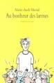 Couverture Au bonheur des larmes Editions L'école des loisirs (Neuf) 2006