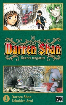 Couverture Darren Shan, tome 03 : Galeries sanglantes