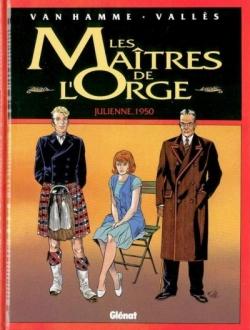 Couverture Les Maîtres de l'Orge, tome 5 : Julienne, 1950
