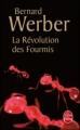 Couverture La trilogie des fourmis, tome 3 : La révolution des fourmis Editions Le Livre de Poche 2007