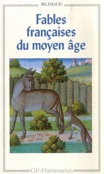 Couverture Fables françaises du moyen âge