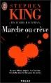 Couverture Marche ou crève Editions J'ai Lu (Polar) 1999