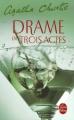 Couverture Drame en trois actes Editions Le Livre de Poche 2007
